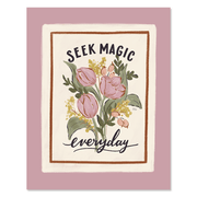 Seek Magic Everyday - Print