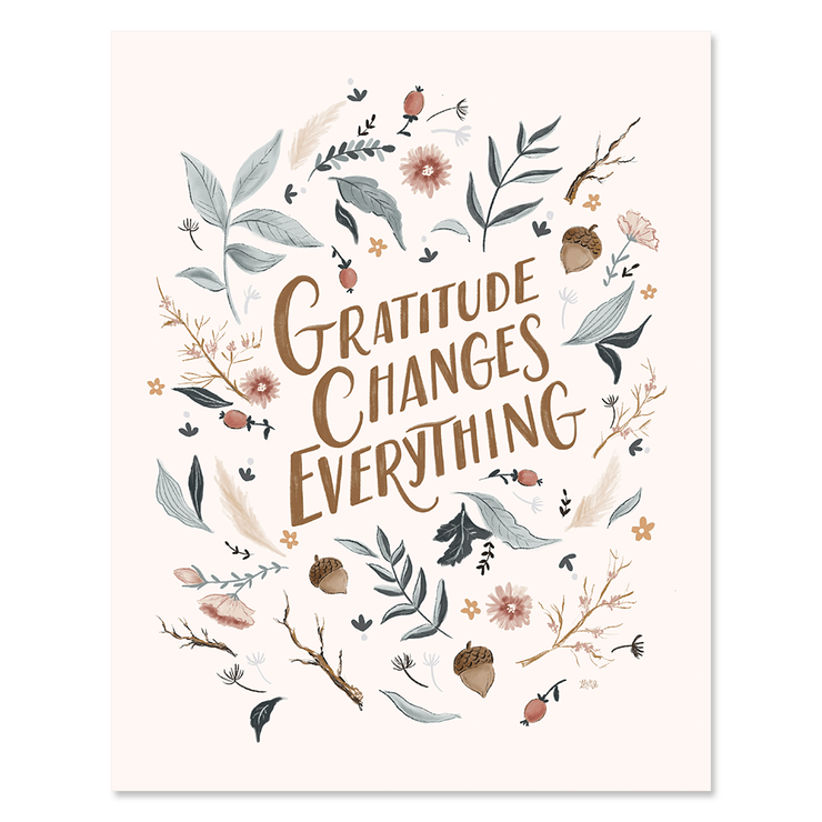 Gratitude Changes Everything - Print