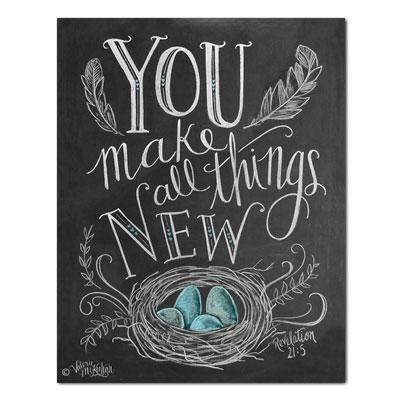 You Make All Things New - Print