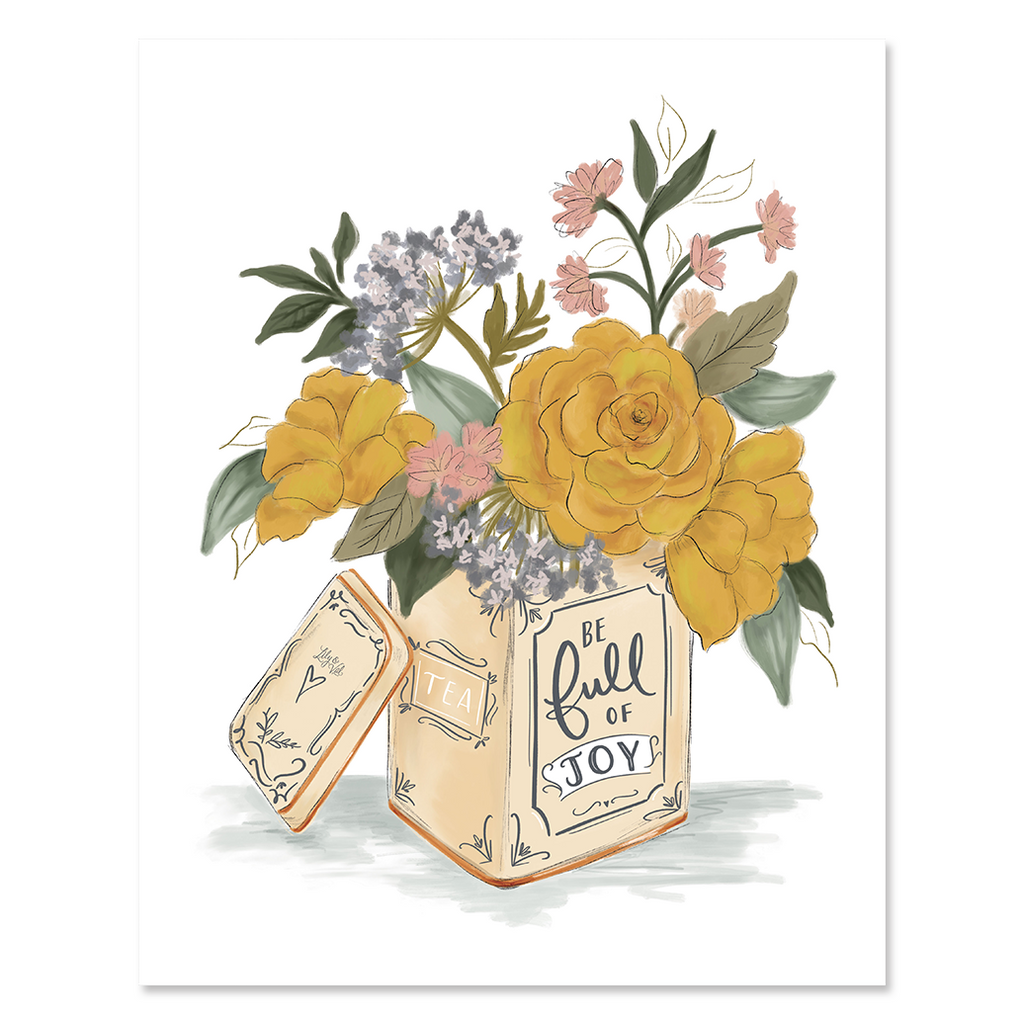 Be Full Of Joy Tea Tin - Print & Canvas