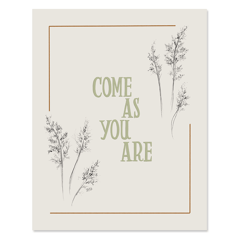Come As You Are - Print & Canvas