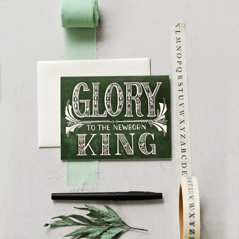 Glory To The Newborn King - A2 Note Card