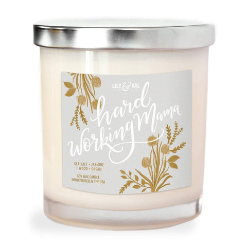 "Limited Edition ""Hard Working Mama"" Soy Wax Candle"