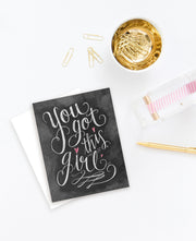 You Got This Girl - A2 Note Card