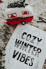 Cozy Winter Vibes - Print & Canvas