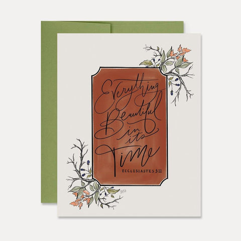 Everything Beautiful In Its Time - A2 Note Card