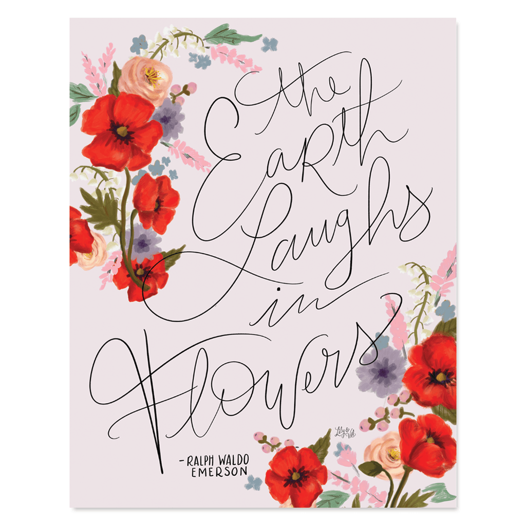 Earth Laughs In Flowers - Print