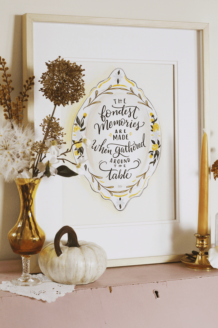 Fondest Memories Around The Table - Print
