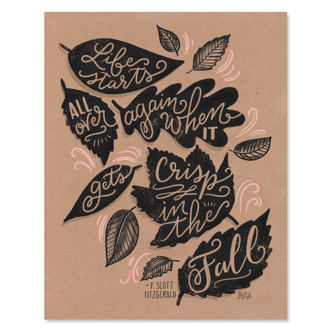 Life Starts All Over in the Fall - Print & Canvas