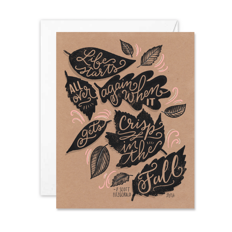 Life Starts Over in the Fall  - A2 Note Card