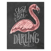 Flamingo (Stand Tall, Darling) - Print