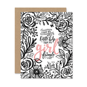 I Get By With A Little Help From My Girl Friends - A2 Note Card
