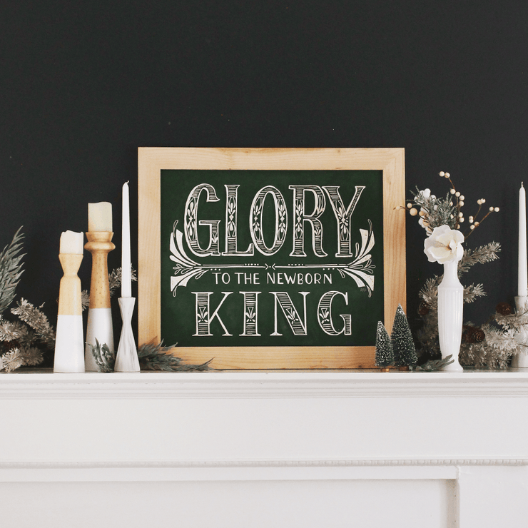 Glory To The Newborn King - Print
