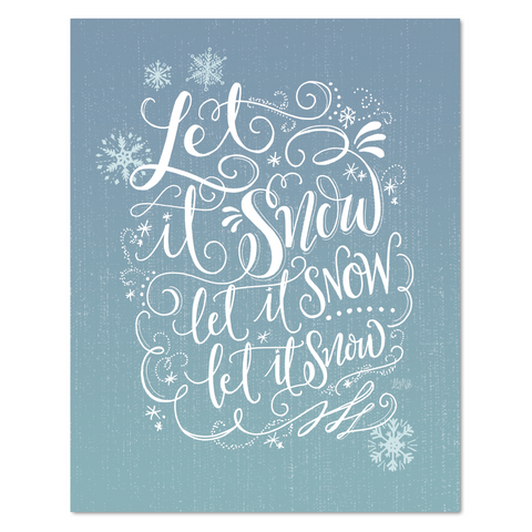 Let it Snow, Let it Snow - Print & Canvas