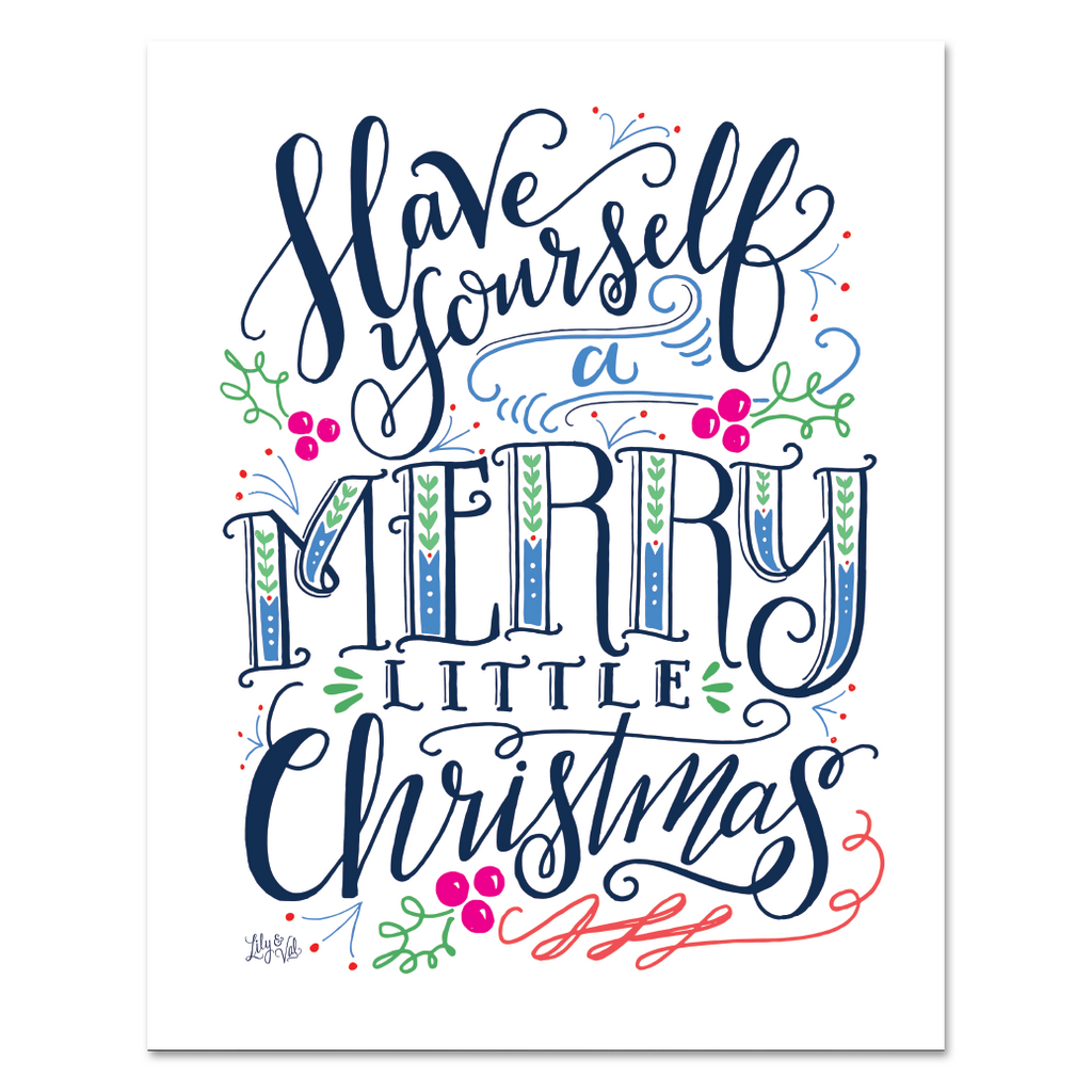 Lily val modern christmas decoration merry little christmas have yourself a merry little christmas print solutioingenieria Choice Image