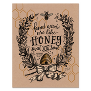 Kind Words Are Like Honey - Kraft Paper Print