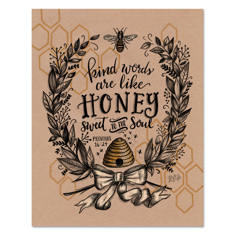 Kind Words Are Like Honey - Kraft Paper Print & Canvas