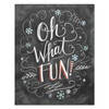 Oh What Fun! - Print & Canvas