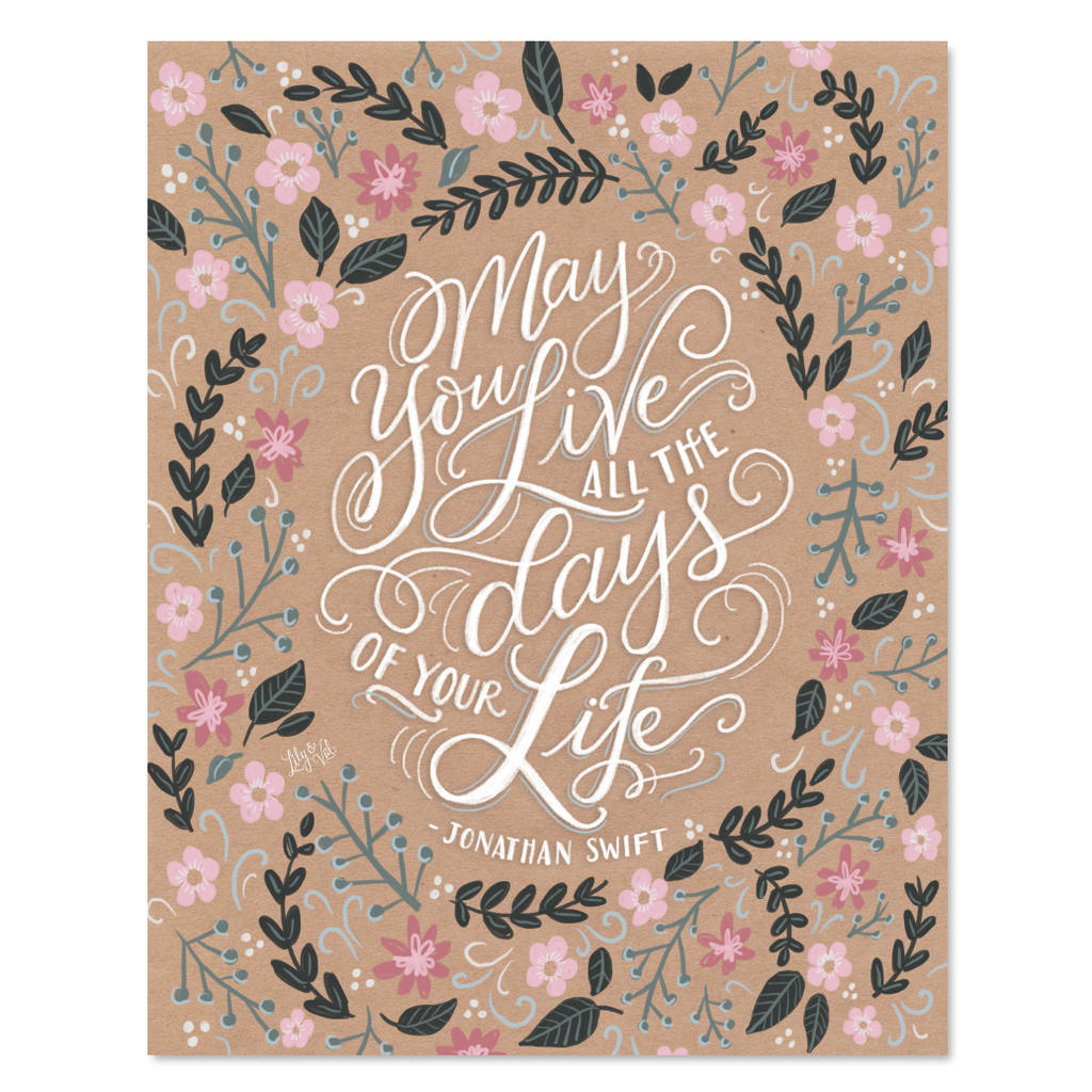 May You Live All the Days of Your Life - Print