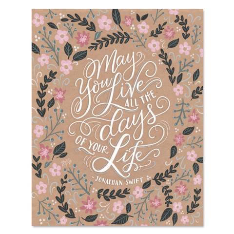 May You Live All the Days of Your Life - Print & Canvas