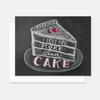 I Love You More Than Cake - A2 Note Card