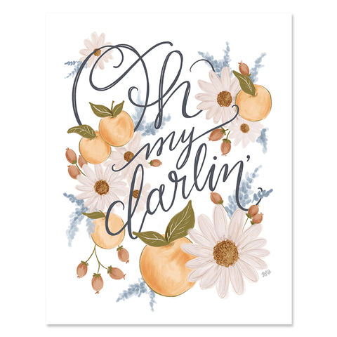 Oh My Darlin' - Print & Canvas
