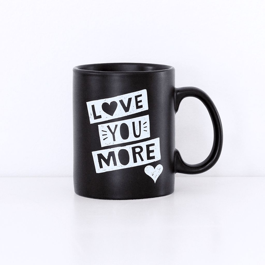 Love You More - Stoneware Mug