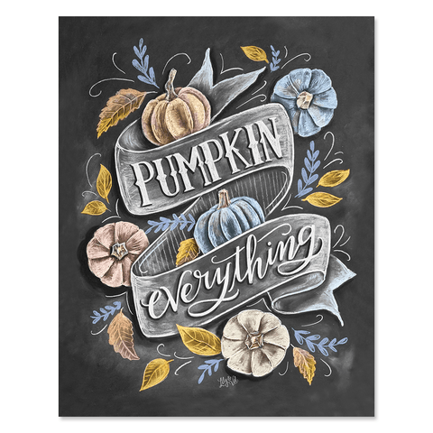 Pumpkin Everything - Print & Canvas