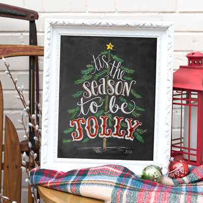 Tis The Season To Be Jolly - Print