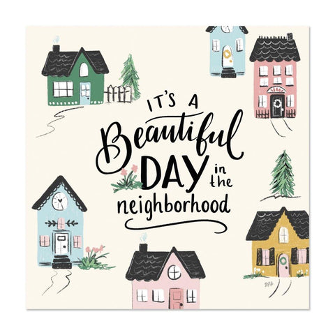 It's a Beautiful Day in the Neighborhood - Special Edition Print