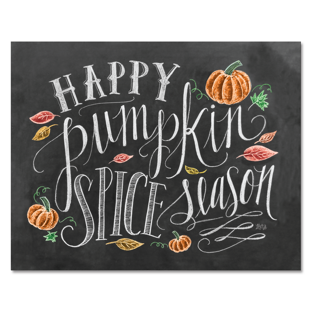 Happy Pumpkin Spice Season - Print