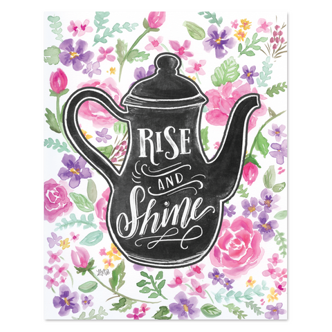 Rise & Shine - Print & Canvas
