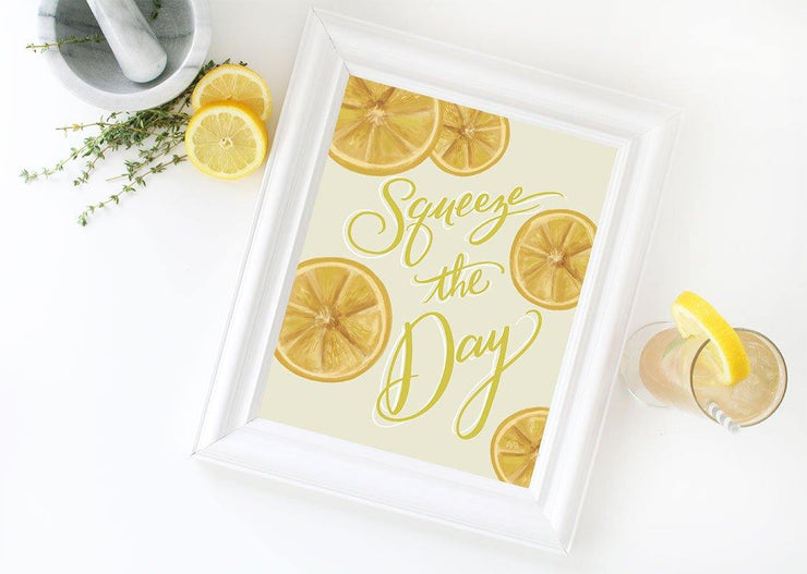 Squeeze The Day - Print