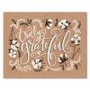 Truly Grateful - Print & Canvas