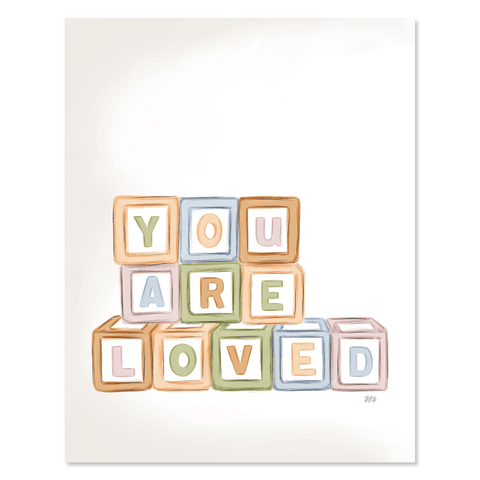 You Are Loved - Print & Canvas