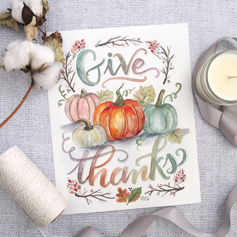 Give Thanks - Watercolor Print & Canvas