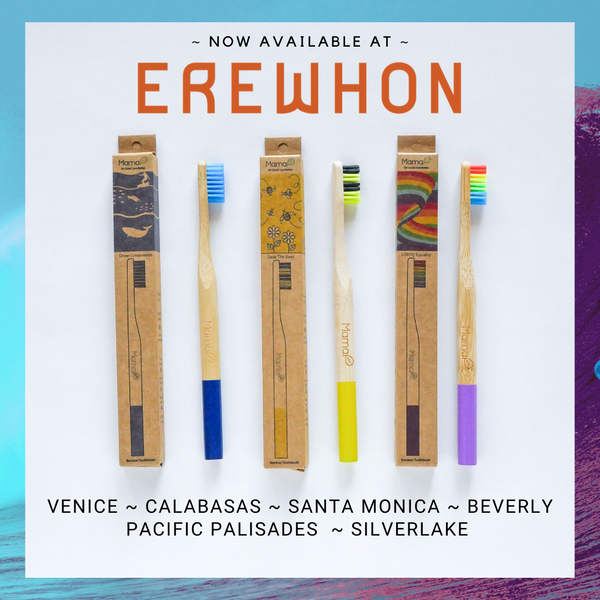 Available Now At Erewhon Markets - MamaP Bamboo Toothbrushes