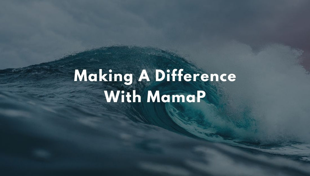 MamaP Makes It Easy For You To Make A Difference