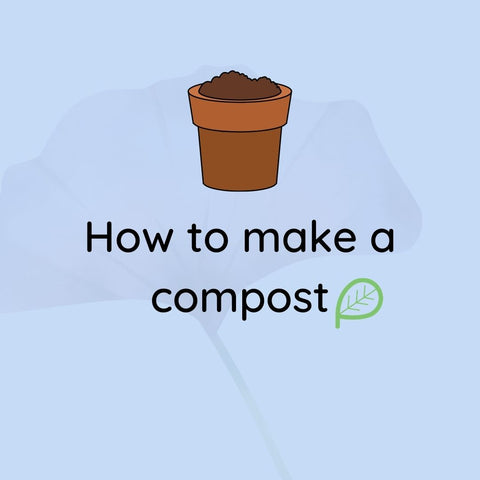 How To Make A Compost
