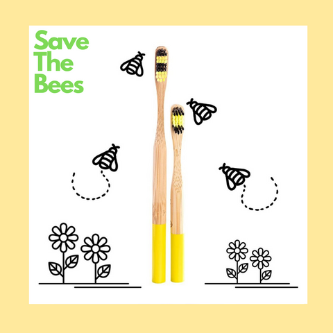 save the planet save the bees - use a bamboo toothbrush
