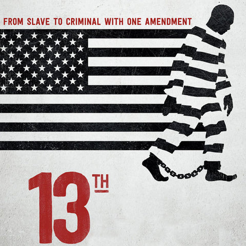from slave to criminal with one amendment - 13th is a documentary on how the united states continues using modern day slaves