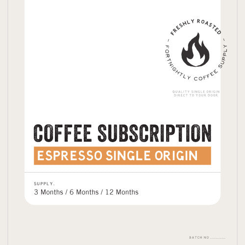 COFFEE SUBSCRIPTION. SINGLE ORIGIN