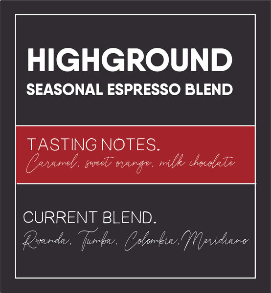 HIGHGROUND ESPRESSO HOUSE BLEND
