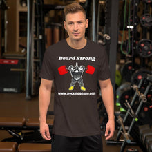 Load image into Gallery viewer, BeardStrong Short-Sleeve Unisex T-Shirt