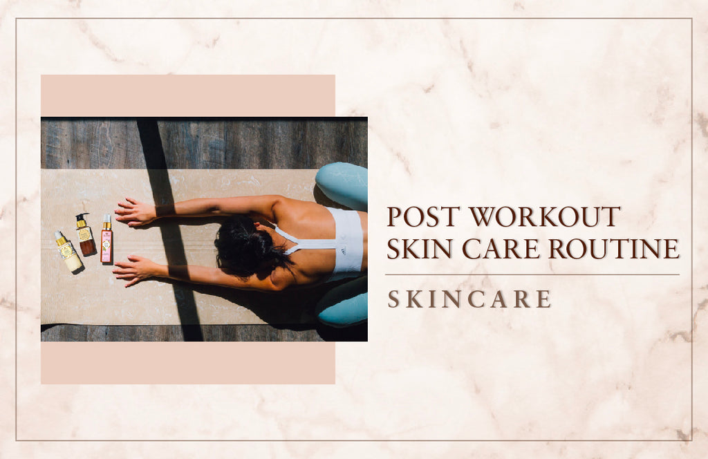 The Post-Workout Skin Routine… Explained!