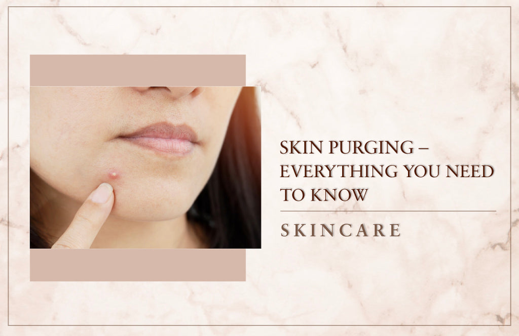 Skin Purging- Everything you need to know