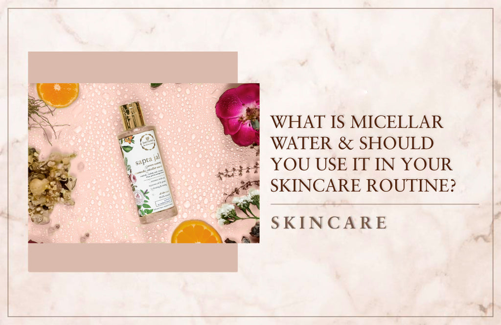 What is Micellar Water And Should You Use It In Your Skincare Routine?