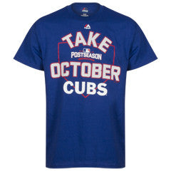 "Chicago Cubs Men's Royal 2016 Postseason ""Take October"" Tee By Majestic"