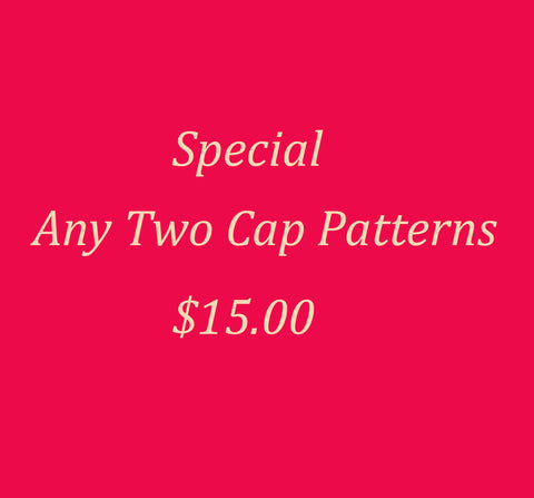 Special Sale! 2 Cap Patterns