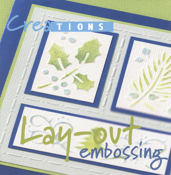 Creations Lay Out Embossing book